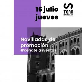 16/07 Madrid (21:00) Novillos