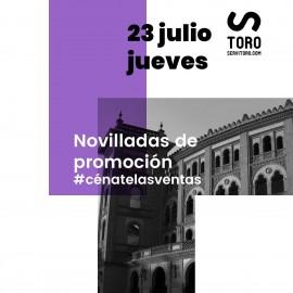 23/07 Madrid (21:00) Novillos
