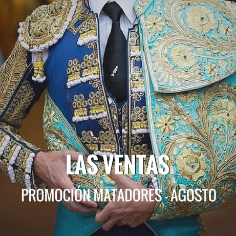 Entradas Toros Madrid - Las Ventas Agosto   Servitoro.com