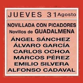 31/08 San Seb. Reyes (19:00) Novillos