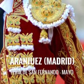 Bullfight tickets Aranjuez – San Fernando Festivities