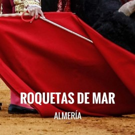 Bullfight tickets Roquetas de Mar – Feria de Santa Ana