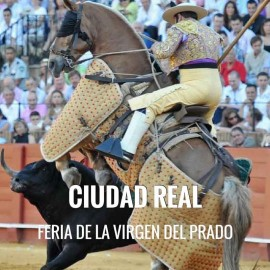 Bullfight tickets Ciudad Real - Virgen del Prado Fair 2018