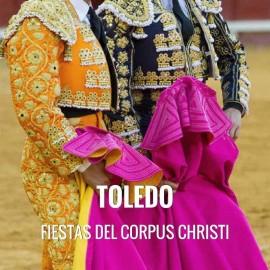 Entradas toros Toledo - Fiestas del Corpus Christi