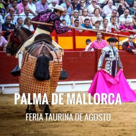 Entradas Toros Palma de Mallorca - Feria de Agosto