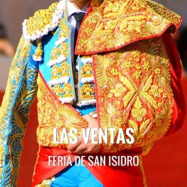 Entradas Toros Madrid - Feria San Isidro 2018