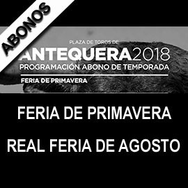 Abono Antequera (4 shows - June 2, August 24,25,26 )