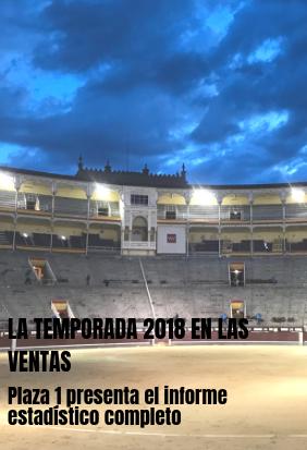 La temporada 2018 en Las Ventas